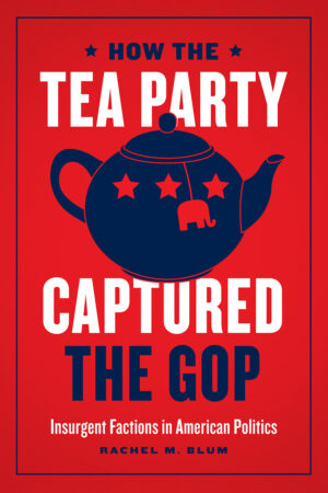 how-the-tea-party-captured-the-gop